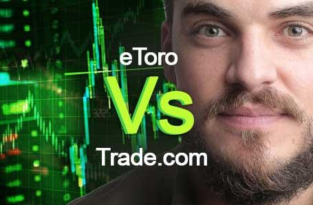 eToro Vs Trade.com Who is better in 2021?