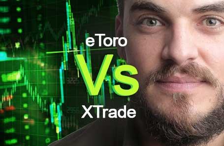 eToro Vs XTrade Who is better in 2021?