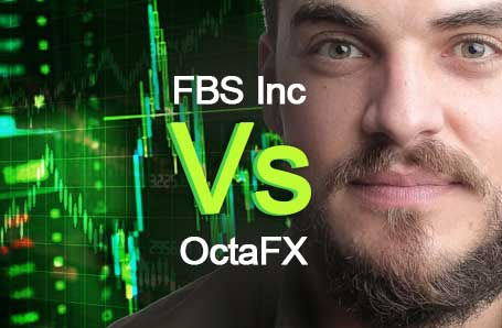 FBS Inc Vs OctaFX Who is better in 2021?