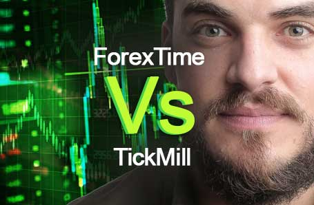 ForexTime Vs TickMill Who is better in 2021?