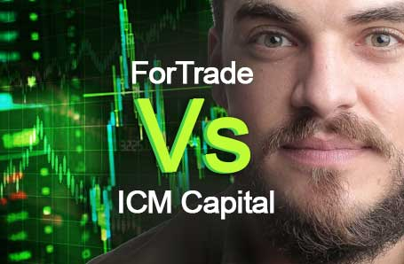 ForTrade Vs ICM Capital Who is better in 2021?