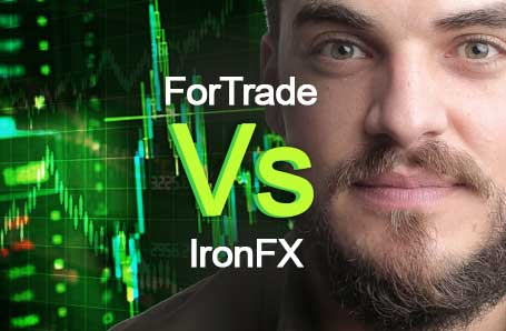 ForTrade Vs IronFX Who is better in 2021?
