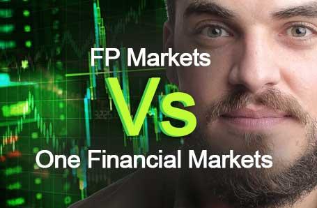 FP Markets Vs One Financial Markets Who is better in 2021?