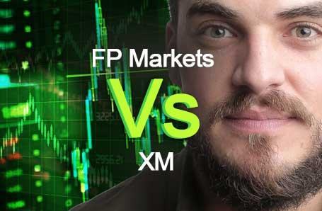 FP Markets Vs XM Who is better in 2021?