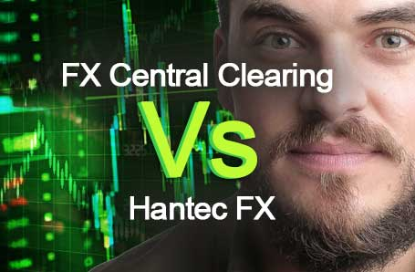 FX Central Clearing Vs Hantec FX Who is better in 2021?