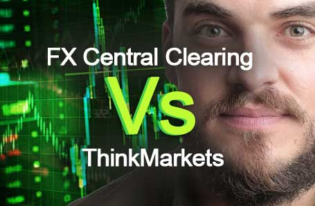 FX Central Clearing Vs ThinkMarkets Who is better in 2021?