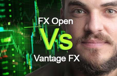 FX Open Vs Vantage FX Who is better in 2021?
