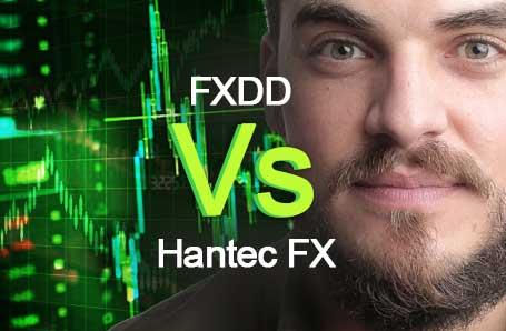 FXDD Vs Hantec FX Who is better in 2021?