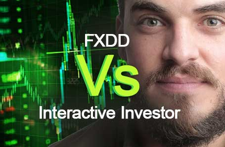 FXDD Vs Interactive Investor Who is better in 2021?