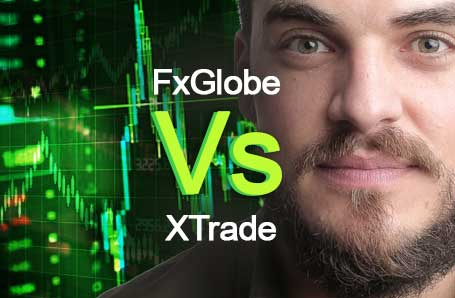 FxGlobe Vs XTrade Who is better in 2021?