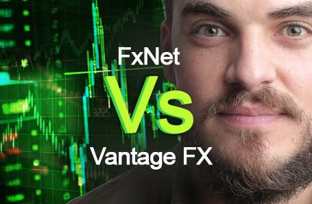 FxNet Vs Vantage FX Who is better in 2021?