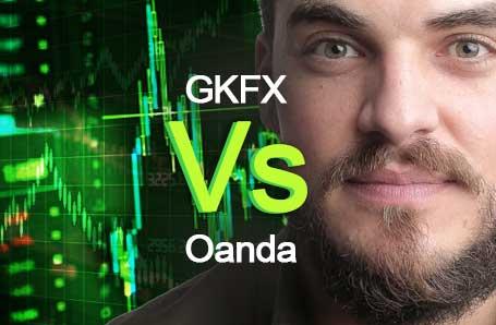 GKFX Vs Oanda Who is better in 2021?