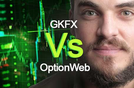 GKFX Vs OptionWeb Who is better in 2021?