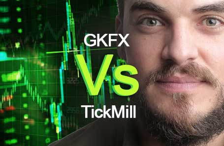 GKFX Vs TickMill Who is better in 2021?