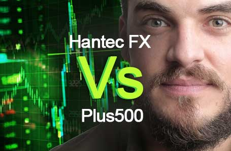 Hantec FX Vs Plus500 Who is better in 2021?