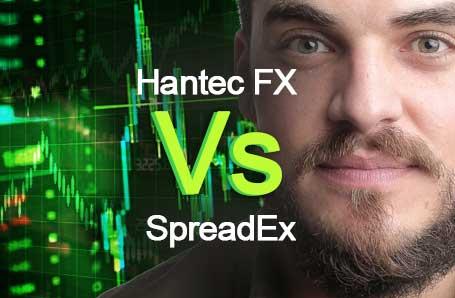 Hantec FX Vs SpreadEx Who is better in 2021?