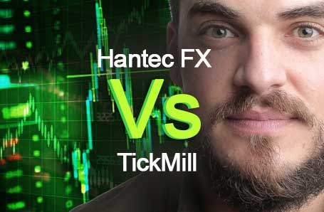 Hantec FX Vs TickMill Who is better in 2021?