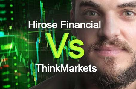 Hirose Financial Vs ThinkMarkets Who is better in 2021?