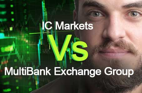 IC Markets Vs MultiBank Exchange Group Who is better in 2021?