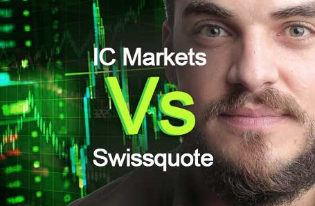 IC Markets Vs Swissquote Who is better in 2021?