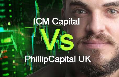 ICM Capital Vs PhillipCapital UK Who is better in 2021?
