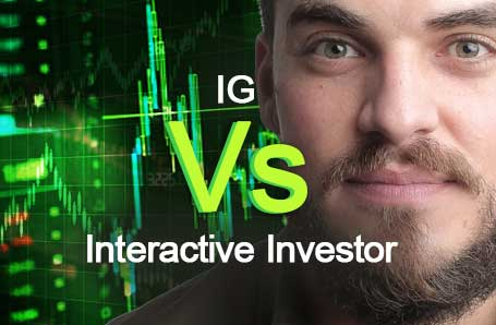 IG Vs Interactive Investor Who is better in 2021?