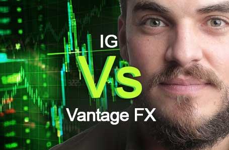 IG Vs Vantage FX Who is better in 2021?