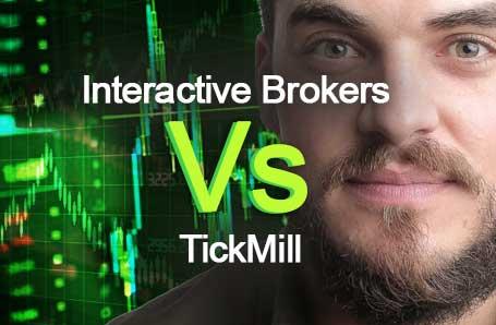 Interactive Brokers Vs TickMill Who is better in 2021?