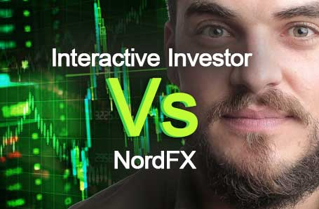 Interactive Investor Vs NordFX Who is better in 2021?