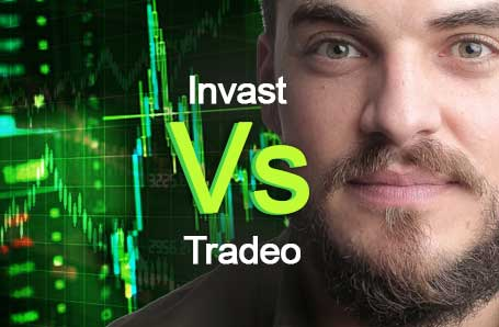Invast Vs Tradeo Who is better in 2021?