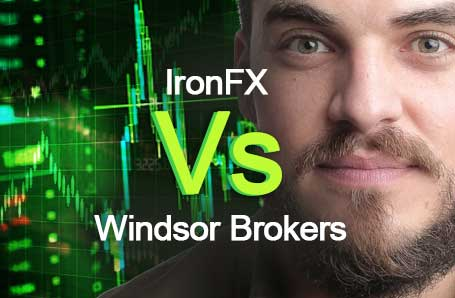 IronFX Vs Windsor Brokers Who is better in 2021?