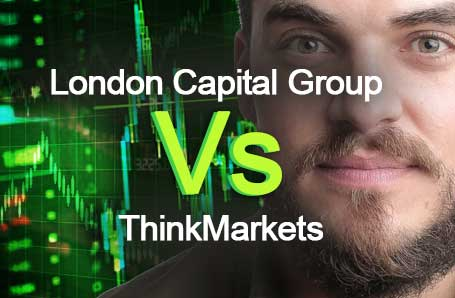 London Capital Group Vs ThinkMarkets Who is better in 2021?