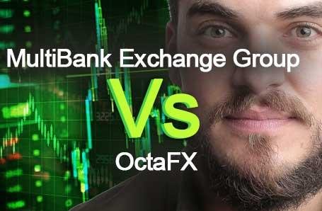 MultiBank Exchange Group Vs OctaFX Who is better in 2021?