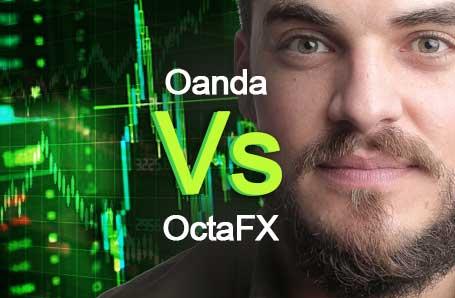 Oanda Vs OctaFX Who is better in 2021?