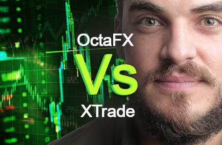 OctaFX Vs XTrade Who is better in 2021?