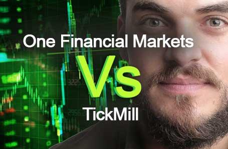 One Financial Markets Vs TickMill Who is better in 2021?