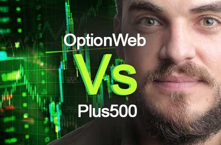 OptionWeb Vs Plus500 Who is better in 2021?