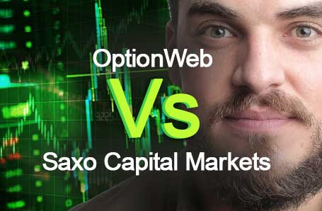 OptionWeb Vs Saxo Capital Markets Who is better in 2021?