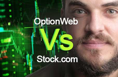 OptionWeb Vs Stock.com Who is better in 2021?