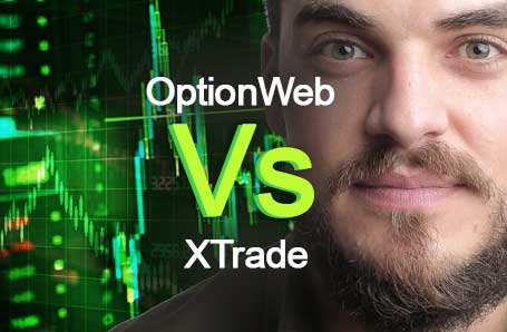OptionWeb Vs XTrade Who is better in 2021?