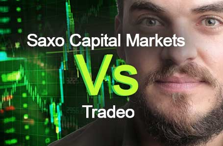 Saxo Capital Markets Vs Tradeo Who is better in 2021?