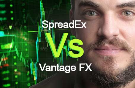 SpreadEx Vs Vantage FX Who is better in 2021?