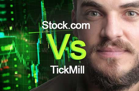 Stock.com Vs TickMill Who is better in 2021?