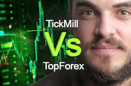 TickMill Vs TopForex Who is better in 2021?