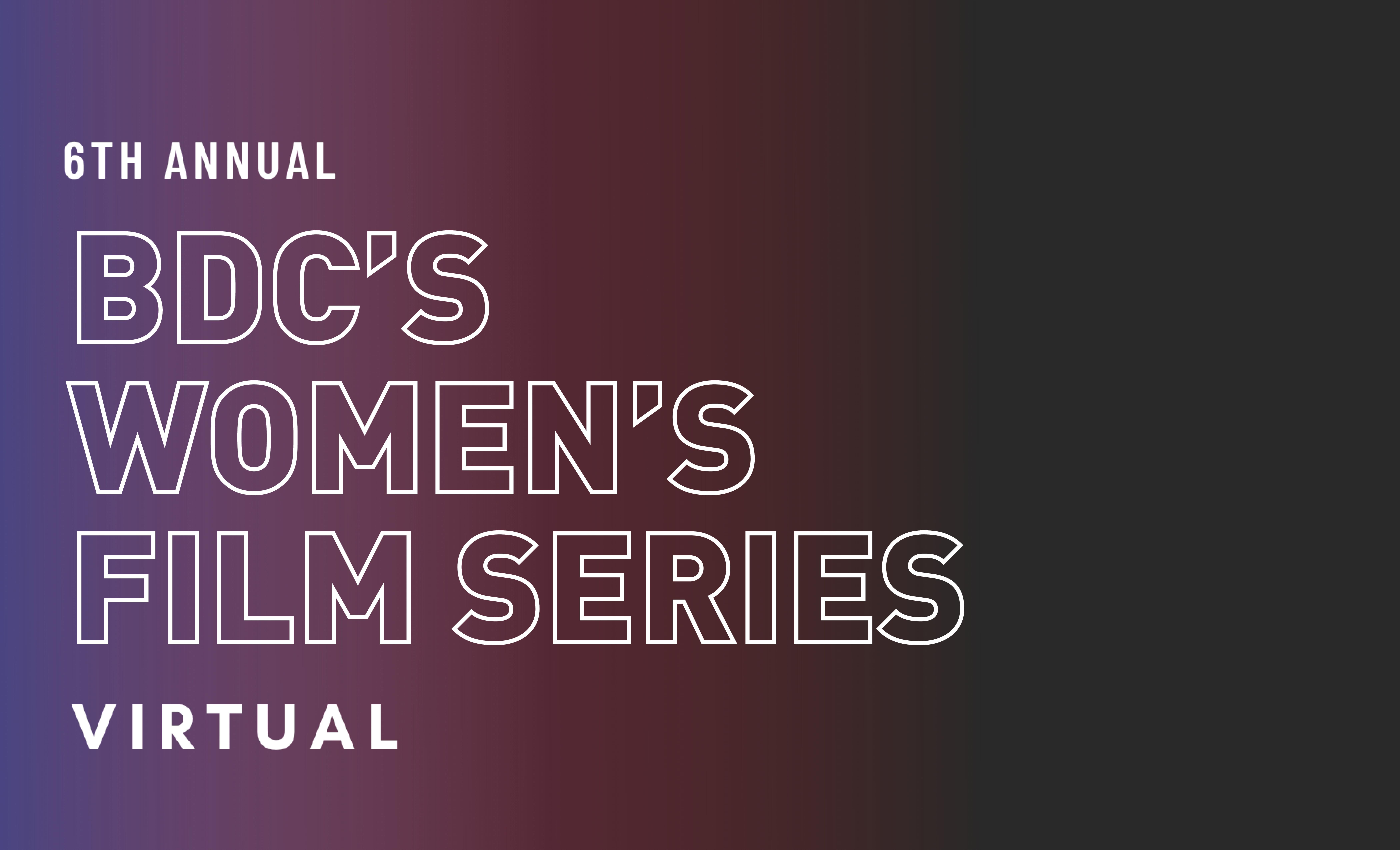 6th Annual Women's Film Series