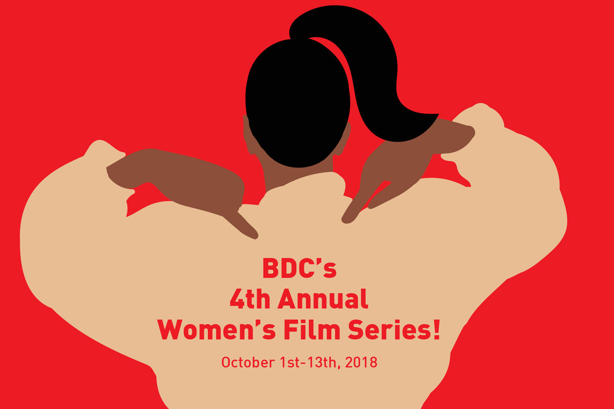 BDC's 4th Annual Women's Film Series