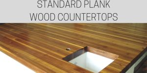 standard plank wood countertop, teak countertop, undermount sink cutout, custom wood countertops