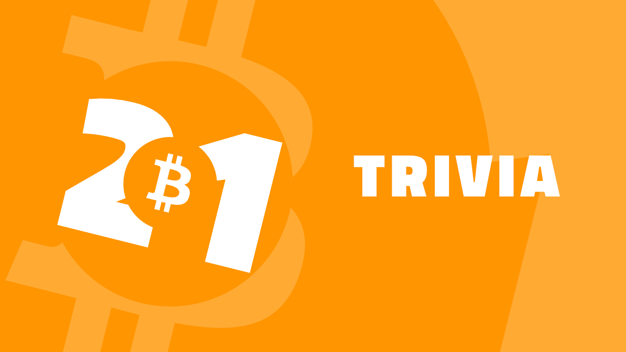 Bitcoin 2021 Trivia