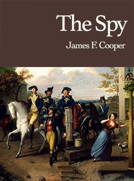#freebooks – The Spy by James F. Cooper—The first American novel on espionage.