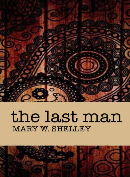 #freebooks – The Last Man by Mary W. Shelley